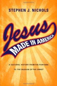 Jesus Made in America