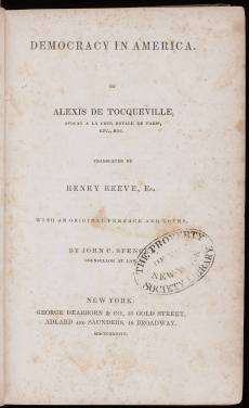 "Title Page of the first American edition of Tocqueville's classic, published in 1838.  The word ""individualism first appeared in the English language in this book."