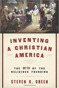 Green-Inventing a Christian America